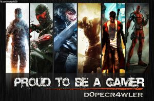 Proud to be a Gamer by d0pecr4wler