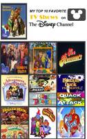 Top 10 Favorite Shows on The Disney Channel by ChipmunkRaccoon2