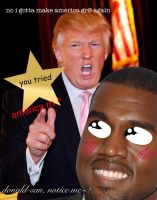 donald tRUMP aN kaynyne wEST!!!111ONE! by etremelyinnpropiart