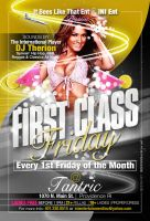 1st Class Friday Flyer by AnotherBcreation
