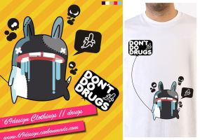 don't do drugs by 69design