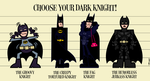 Choose Your Dark Knight! by Cool-Hand-Mike