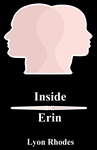 Inside Erin - Season One Boxset by Rhoder