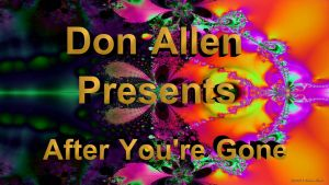 After You're Gone Video on YouTube by Don64738