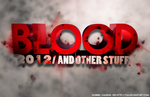 BLOOD AND OTHER STUFF by 7uu