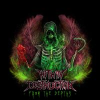 Within Destruction - From the Depths by AustenMengler