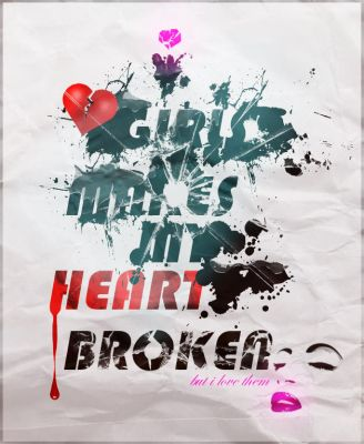 Girls broke my heart by Qubsik