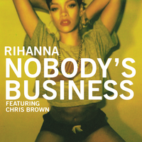 Rihanna - Nobody's Business by other-covers