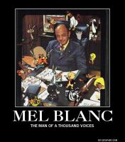 Motivational Poster: Mel Blanc by RockyToonz93