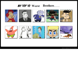 Top 10 Worst Brothers by hershey990