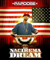 Papoose - Nacirema Dream by kirkmcgirt
