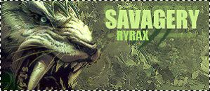 Savagery by Ryrax