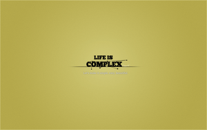 Life is complex by Kingxlol