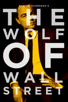 THE WOLF OF WALL STREET - POSTER I by MrSteiners