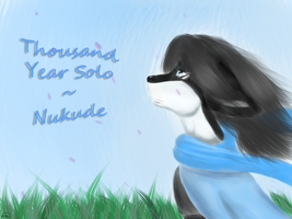 Nukupoid - Thousand year Solo by MeoRoo