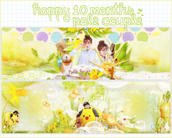 [FREE PSD] Happy 10months with Pole Couple by yenlonloilop7c
