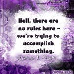 There Are No Rules Here. by PurpleKissCo