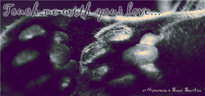__Touch_me_with_your_Love__ by SweetSacrifice20