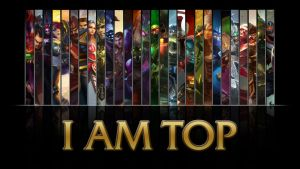 League of Legends I AM TOP wallpaper A wallpaper by NibblesMeKibbles