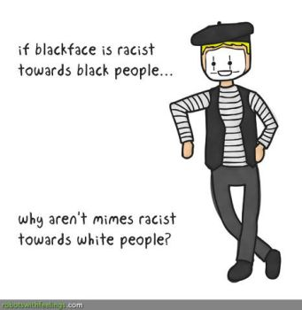 Mimes are Racist by MattMelvin