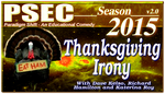 PSEC 2015 Thanksgiving Irony by paradigm-shifting