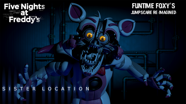Funtime Foxy's Jumpscare re-imagined by AndyDatRaginPyro