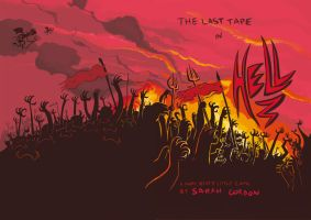 The Last Tape in hell by ratherlemony