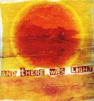 and there was light by dis-order-ed