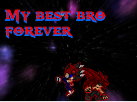 For My Bro by Drakefactor789