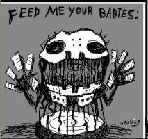 FEED ME YOUR BABIES by GrungeAntiHero