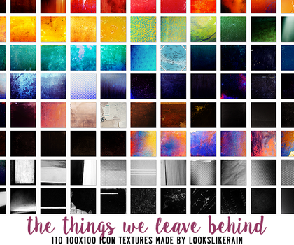 The Things We Leave Behind by lookslikerain