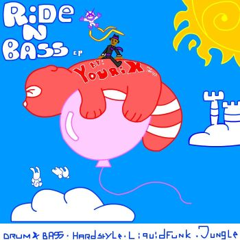 Ride N Bass EP by YRX
