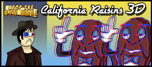 AT4W: California Raisons 3D by MTC-Studio