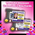 Fifth Element Printable Valentine's Day Cards by SKGaleana