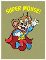 Super Mouse!! by JamieCosley