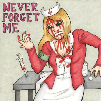never forget me by DrPlague