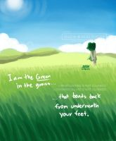 I am the Green in the grass... by MaewRS