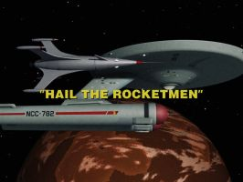 Hail the Rocketmen by thefirstfleet