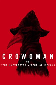 Crowoman or The Unexpected Virtue of Mercy by VonKulfon
