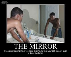 Man in The Mirror -demotivation- by Dragunov-EX