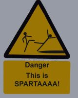 Danger- This is SPARTA by Xerces