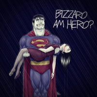 Bizarro am hero? by FieryStampede