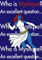 Mystique by blindfaith311
