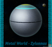 Metal World - Zylonnos by Hazard-the-Porgoyle