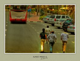almost missed it by rizwantariq