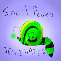 Snail Powers!! by Squiggy13