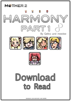 Mother 2: Harmony Part 1 by Maneshi