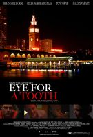 EYE FOR A TOOTH POSTER III by RobertDamnation