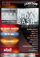 Tripple B-day Bash by artislagzdins