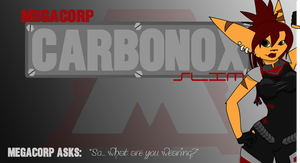 Carbonox Slim - From MegaCorp by classicEIGHT